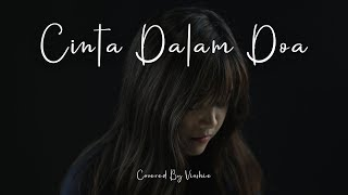 Download Mp3 Cinta Dalam Doa Souqy Covered By Vioshie Gudang lagu