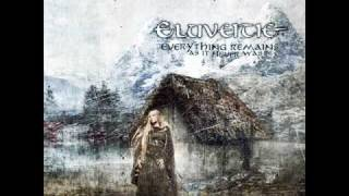 Eluveitie-Everything Remains As It Never Was