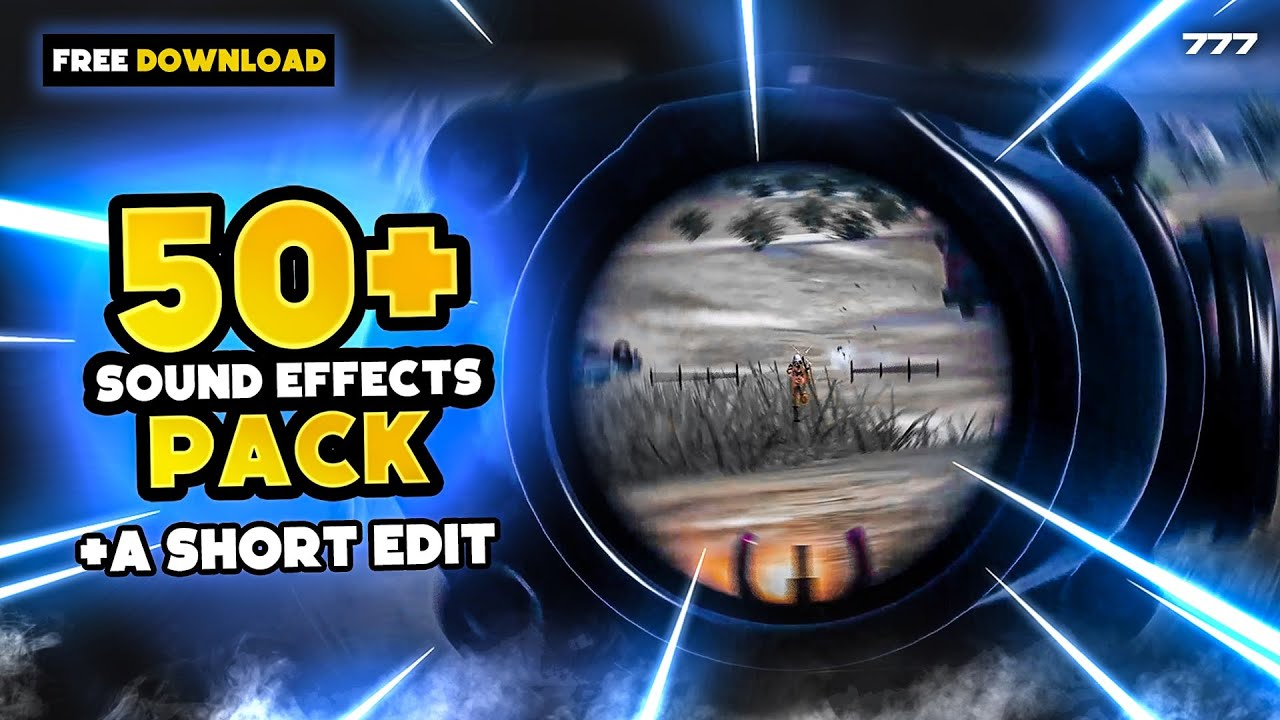 50+ SOUND EFFECTS PACK GIVEAWAY + A SHORT EDIT | 7 7 7