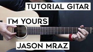 (Tutorial Gitar) JASON MRAZ - I'm Yours | Lengkap Dan Mudah