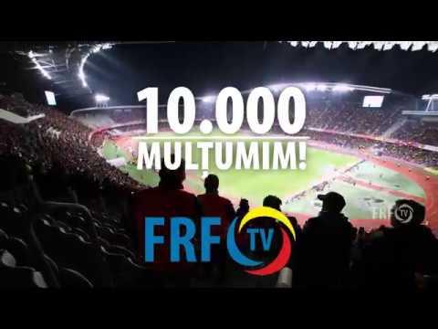 10.000 de abonați la FRF TV! Mulțumim!