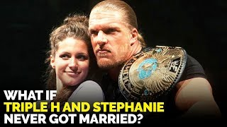What If Triple H NEVER Married Stephanie McMahon in 2003?