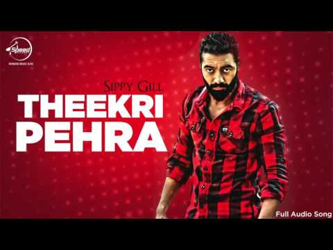 Theekri Pehra (Full Audio) | Sippy Gill | Latest Punjabi Song 2016 | Speed Records