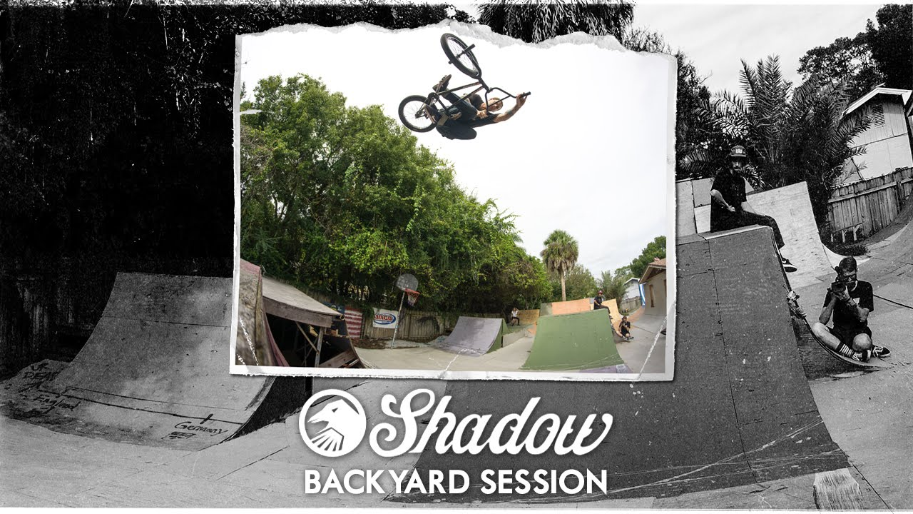 backyard bmx with the shadow conspiracy team youtube