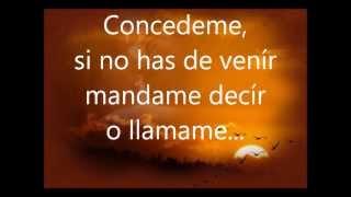 Concedeme - El coyote y su banda Tierra Santa (letra) By: Tita