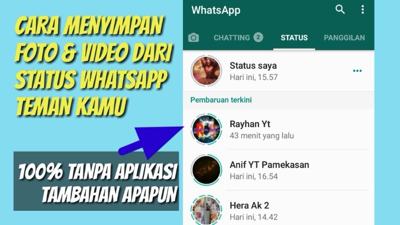 Cara Menyimpan Status Whatsapp Ke Galeri Tanpa Aplikasi Youtube