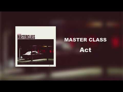 'MasterClass (마스터 클래스)' [Act / Action]