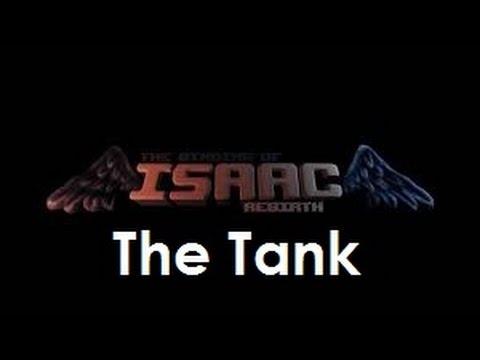The Binding of Isaac: Rebirth - The Tank