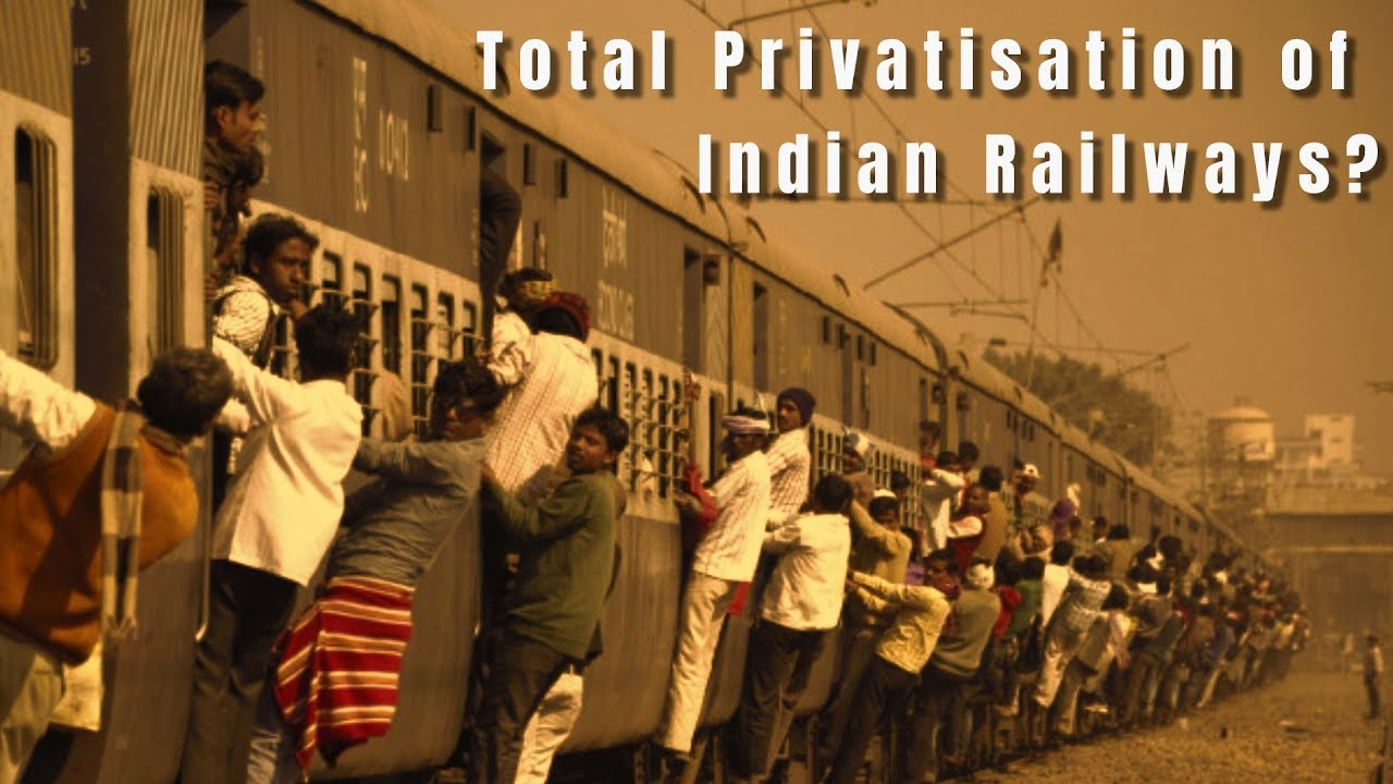 Indian Railways Enroute to Total Privatisation? | NewsClick