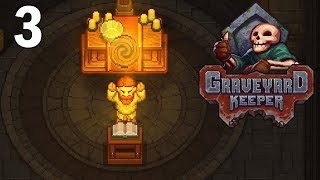 Finding Faith...And Then Spending It! - Graveyard Keeper Gameplay - Alpha - part 3