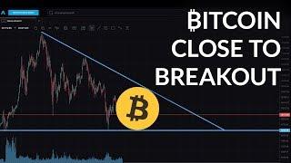 Bitcoin Edging Towards a Breakout