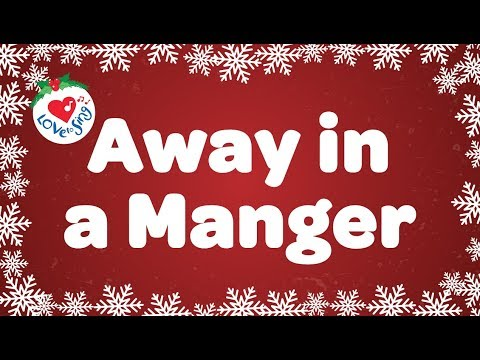 Away In A Manger With Lyrics | Christmas Carol & Song