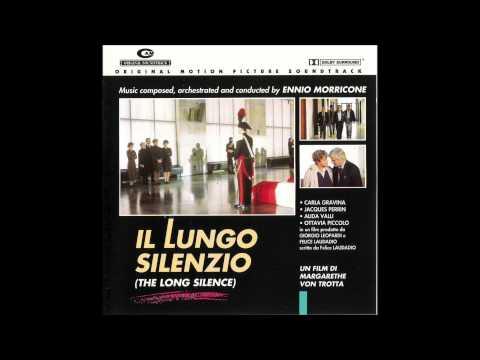 Ennio Morricone: Il Lungo Silenzio (In Morte Di Un Magistrato)