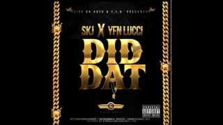 SKJ FT YFN LUCCI-DID DAT