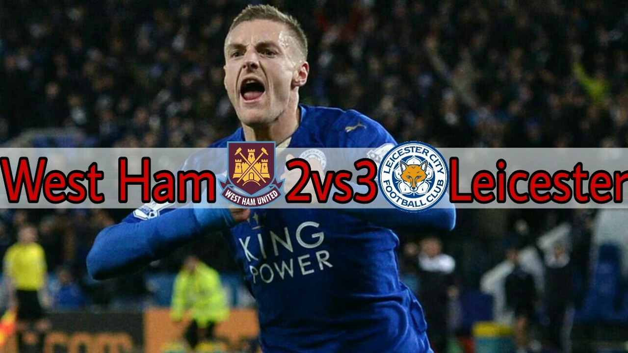 west ham vs leicester city 23 2017 highlights amp goals