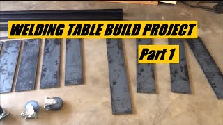 Welding Table Build Project Part 1 Of 3