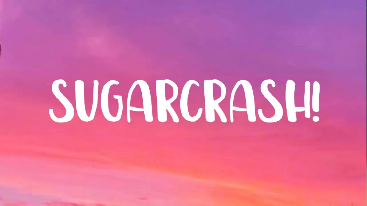 "Download ElyOtto - SugarCrash! (Lyrics) ""I'm on a sugar crash"" [Tiktok Song]"