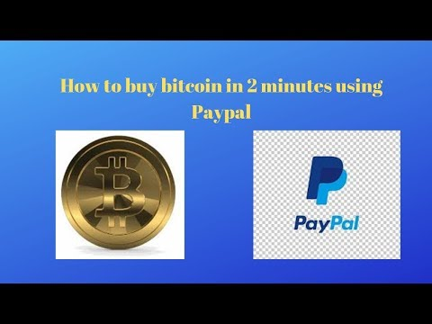 How To Buy Bitcoin In 2 Minutes Using Paypal....Stepphan Oli Houghton.