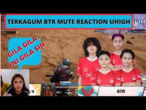 TERKAGUM! REACTION BTR MUTE LIAT GAMEPLAY BTR UHIGH ‼️ BTR RA NYAYUR KILL PMPL ID S4  MATCH 2 D3 SW3