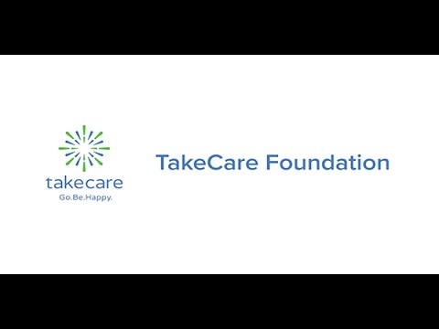 TakeCare Foundation Is There For You
