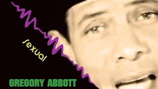 Gregory Abbott - Sexual