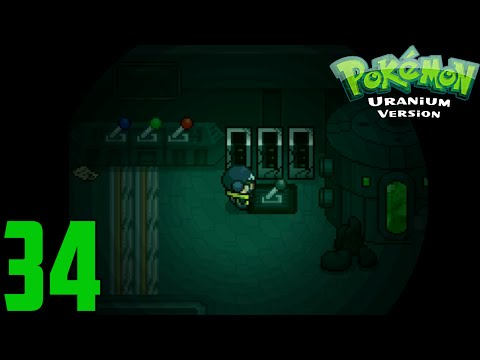 Let's Play Pokemon Uranium: FULL VERSION 1.0 - Episode 34 | Nuclear Plant Zeta!