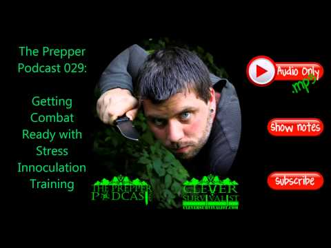 TPP029: Getting Combat Ready With Stress Innoculation Training