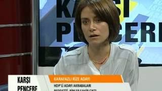 Karşı Pencere HDP Rize Milletvekili Adayı Selda Karafazlı