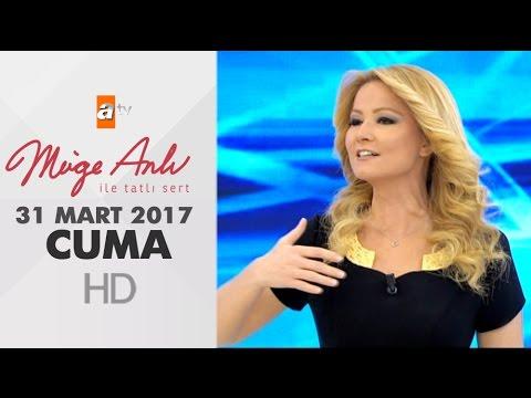 Müge Anlı İle Tatlı Sert 31 Mart 2017 - 1813. Bölüm - atv