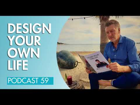 Master Your Mindset Podcast #59: Design Your Own Life