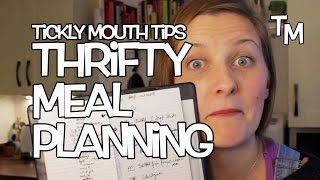 Weekly Meal Planning - Tickly Mouth Tips!