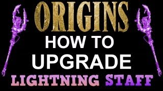 """Black Ops 2 Origins"" How To UPGRADE LIGHTNING Staff! ""HOW TO"" (BO2 Zombies)"