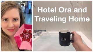 Hotel Ora and Traveling Home | Amelia Basia