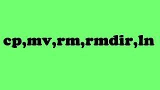 3-commande linux cp ,mv ,rm ,rmdir ,ln #darija