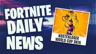 FREE WORLD CUP SKIN - Fortnite Daily News (24 July 2019)
