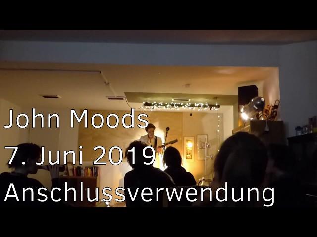 20190607 - Anschlussverwendung - John Moods