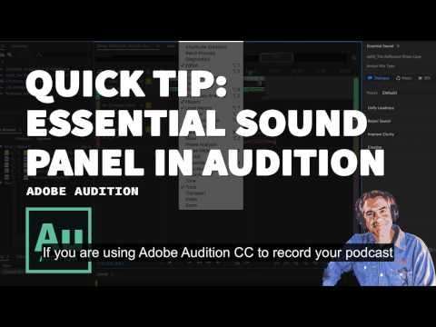 105: Quick Podcast Tip: Essential Sound Panel in Adobe Audition