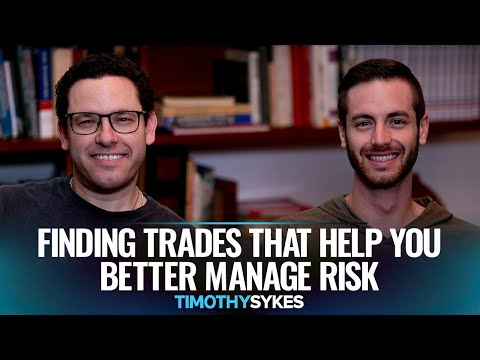 Finding Trades That Help You Better Manage Risk