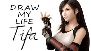 TIFA LOCKHART | DRAW MY LIFE - Final Fantasy VII