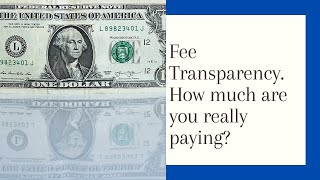 How much are you really paying?  And getting?
