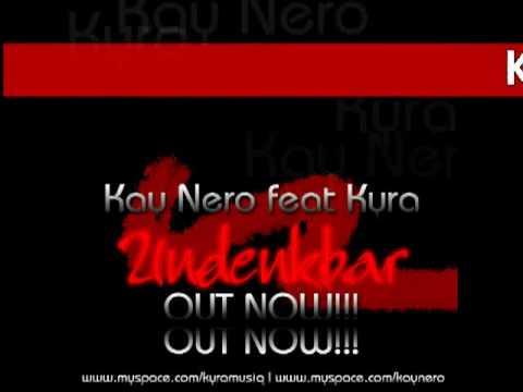 Kay Nero feat. Kyra - Undenkbar