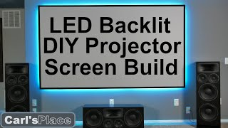 DIY How to Build LED Backlit Projector Screen with Carl's Place FlexiGray