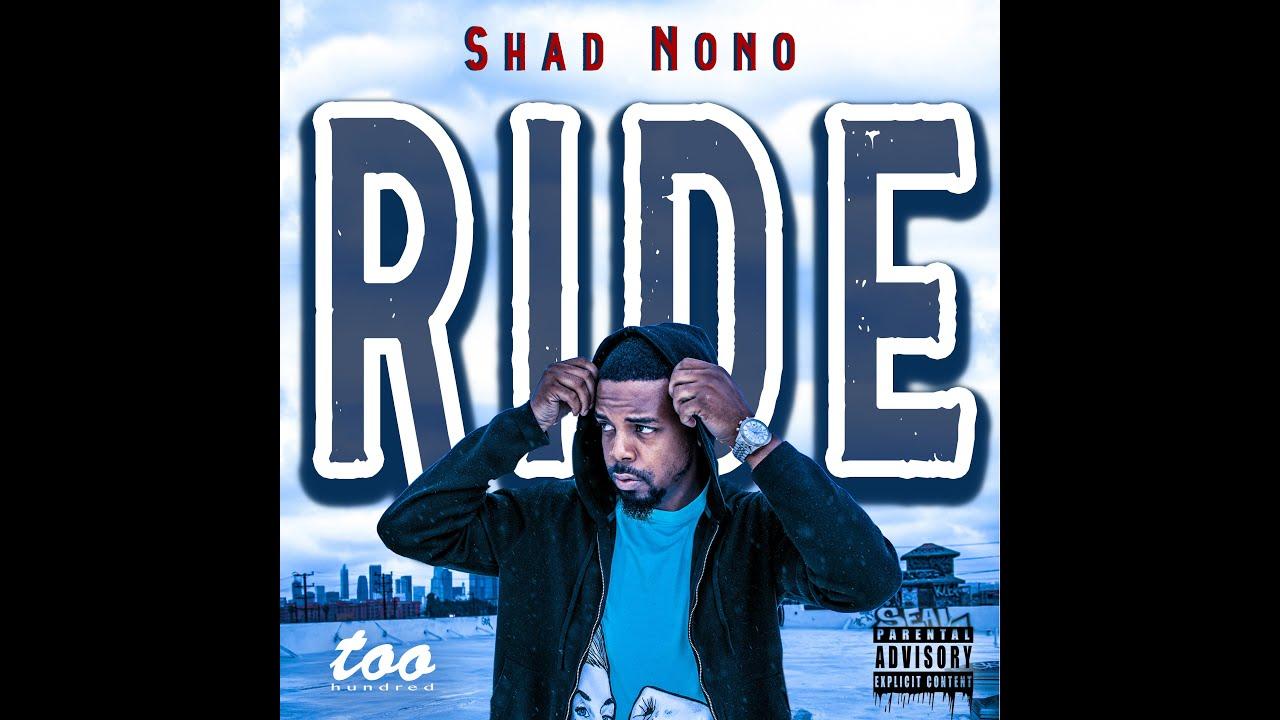 SHAD NONO - R I D E