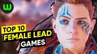 Top 10 Games with Female Leads of the Last Five Years