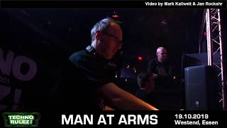 Man at Arms  Techno Rulez  Westend 19.10.19
