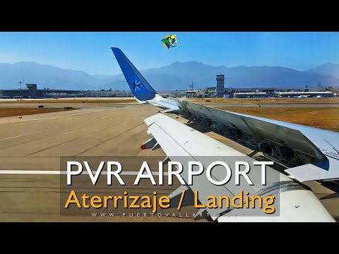 Aterrizaje Aeropuerto Pto. Vta. / Landing Puerto Vallarta Airport PVR