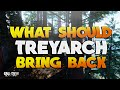 What Should Treyarch or Call of Duty Bring Back Next?! - BY Vkay