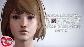 Life Is Strange Episode 5: Polarized - Part 2 - Let