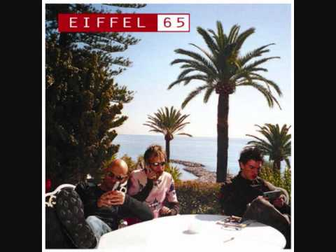 EIFFEL 65 -