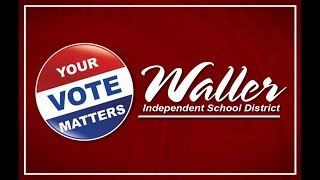 Waller ISD Encourages Community to Vote
